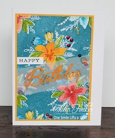 One Smile lifts A Spirit: Seize the Birthday ~ with vibrant colors