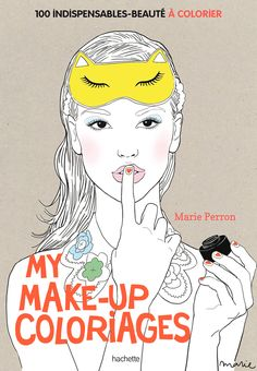 My Make Up Coloriages Marie Perron net  - Marie Perron