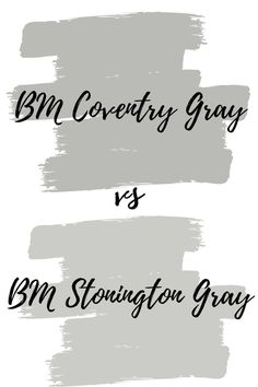 Coventry Gray vs. Stonington Gray. Find out how these two popular Benjamin Moore grays compare to one another. Most Popular Paint Colors, Best Gray Paint Color, Neutral Paint Colors, Interior Paint Colors, Benjamin Moore Kitchen, Benjamin Moore Exterior, Benjamin Moore Stonington Gray, Benjamin Moore Paint, Grey Bedroom Paint