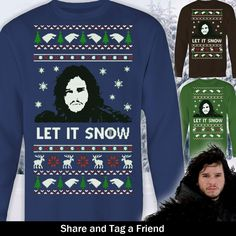 Just released, limited edition Let It Snow GOT Christmas Sweater! Get yours before the campaign ends!