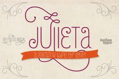Julieta by LatinoType - Desktop Font, WebFont and Mobile Font available at YouWorkForThem.