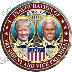 "6 PACK! - DONALD TRUMP MIKE PENCE PRESIDENTIAL INAUGURATION Buttons Pins Badges January 20, 2017 2.25"" - New Release! SIX BUTTONS!"