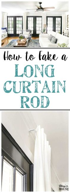 How To Fake A Long Curtain Rod - Bless'er House Long Curtain Rods, Long Curtains, Diy Curtains, Hanging Curtains, Bedroom Curtains, Diy Bedroom, Trendy Bedroom, How To Hang Curtains, Bedroom Ideas
