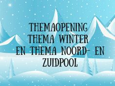 Themaopening+thema+winter+en+thema+Noord-+en+Zuidpool School Projects, Arctic, Tips, Yoga For Kids, Advice, North Pole