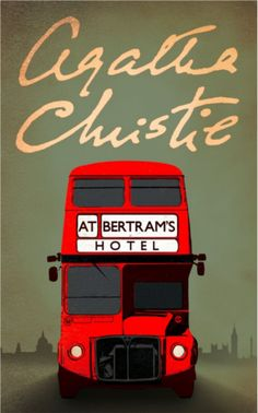 At Bertram's Hotel by Agatha Christie.  First published 1965.