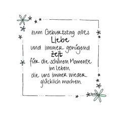 handgemachte Geburtstagskarte mit Blumenrand und Glitzer - zum Geburtstag alles Liebe und immer genügend Zeit für die schönen Momente im Leben die uns immer wieder glücklich machen