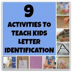 9 Letter identification activities for kids... This is awesome!