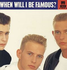 Bro's 45 album cover~ When Will I Be Famous?  ~ ha I don't think they ever were in America but  sure they were in Britain!  Another album I bought because I thought they were cute. Lol I don't think I liked their songs though. Ha