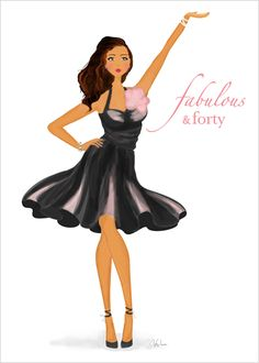Fabulous & Forty Birthday Card - art & fashion illustration card with a fun birthday message for turning 40 fabulously.