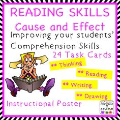 THIS SET IS SUITABLE FOR MOST PRIMARY GRADES.   This set has an instructional poster explaining the concept of using CAUSE AND EFFECT plus 24 Task Cards and a record sheet Improve your students' comprehension skills by encouraging them to think as they read.