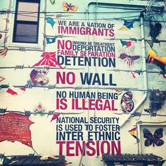 No human being is illegal.  This mural is in the Pilsen neighborhood in Chicago.