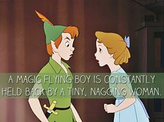 The tragedy of Peter Pan. | 25 Mansplanations Of Disney Movies