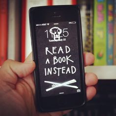 Read a book instead - wallpaper for iphone | Austin Kleon