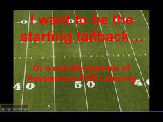 Assessment FOR Learning - an example - I want to be the starting tailback