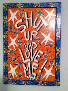 Simon of New Orleans - Shut Up and Love Me!