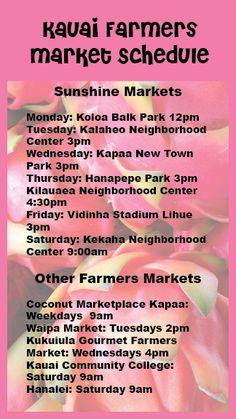 Kauai Farmers Market Schedule                                                                                                                                                                                 More
