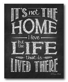 Let go of needing the perfect home and get to the living part. Yes. :: 'The Home I Love' Canvas Wall Art
