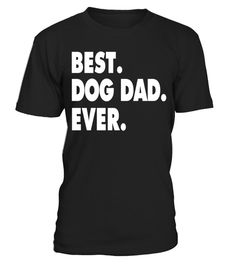 "# Mens BEST DOG DAD EVER Funny T-Shirt for Father's Day Dog Lovers - Limited Edition .  Special Offer, not available in shops      Comes in a variety of styles and colours      Buy yours now before it is too late!      Secured payment via Visa / Mastercard / Amex / PayPal      How to place an order            Choose the model from the drop-down menu      Click on ""Buy it now""      Choose the size and the quantity      Add your delivery address and bank details      And that's it!      Tags…"