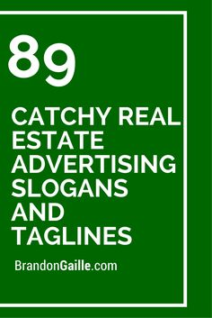 89 Catchy Real Estate Advertising Slogans and Taglines Eighty 8 Two is Australian's leading Real Estate and Property Management marketing agency. Call to see how that can help you. Real Estate Slogans, Real Estate Advertising, Real Estate Ads, Real Estate Quotes, Real Estate Career, Real Estate Humor, Real Estate Branding, Real Estate Business, Selling Real Estate
