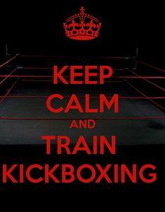 Keep calm and train kickboxing