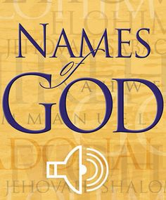 31 Best Names Of God Images In 2020 Names Of God Daily