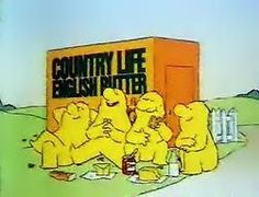 The Country Life Butter Men. You can't get a better bit of butter on your knoife (and yes, I did intend to spell it that way) 1980s Childhood, My Childhood Memories, Tv Adverts, Kids Growing Up, Kids Tv, Teenage Years, Classic Tv, My Memory, The Good Old Days