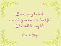 make everything around me beautiful