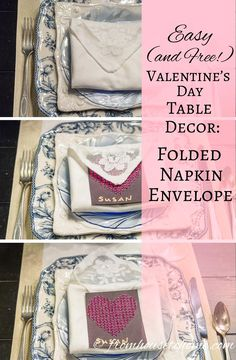 Easy (and Free!) Valentine's Day Table Decor: Folded Napkin Envelope | I don't usually do a lot of decorating for Valentine's Day but I do like to do something elegant for the table. These folded napkin envelopes with a DIY heart place card are really easy (and inexpensive!), add a bit of Valentine's Day decor to the table but aren't too much.