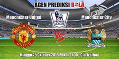 Prediksi Bola Manchester United vs Manchester City 25 Oktober 2015