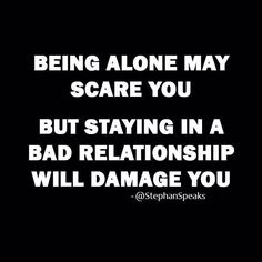 Such truth. If you are in an abusive relationship, get out.