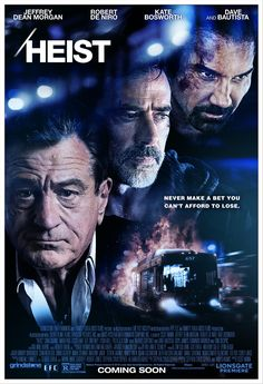Check out the first trailer for the thriller Heist starring Robert De Niro, Jeffrey Dean Morgan, and Dave Bautista. Lionsgate also released the film's poster. 2015 Movies, Hd Movies, Movies To Watch, Movies Online, Movie Tv, Suspense Movies, Tv Watch, Jeffrey Dean Morgan, Streaming Vf