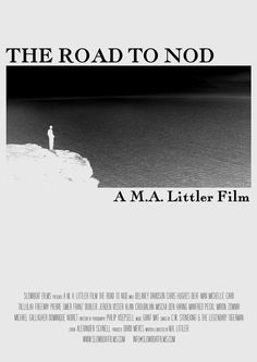 THE ROAD TO NOD (2006)