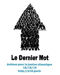 Poster Climate Justice march in Paris on 12 December 2015 during Un Climate Change Conference, Paris, Illustrators, December, Environment, Posters, Random, Blog, Scenery