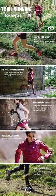 Starting to trail run? Seasoned expert? Get started or get better with our trail running form and technique tips. Trail running is really obstacle-course running, a seemingly endless romp over rocks and roots. On a really technical trail, the terrain can be twisted, the hills relentless and the footing dicey. You have to choose your line and make split-second decisions about how to maneuver your body.