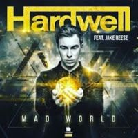 "RADIO   CORAZÓN  MUSICAL  TV: HARDWELL FEAT. JAKE REESE: ""MAD WORLD"" [DANCE-MUSI..."