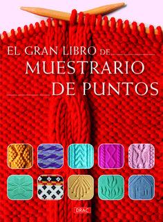 El gran libro de muestrario de puntos – ISBN 978-84-9874-155-1. Editorial El Drac