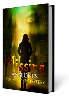 Will Detective Lyn Kramer be able to save her sister? Free Book Missing a Lyn Kramer Mystery by Ann Jones Save Her, Free Ebooks, Detective, Authors, Writers, My Books, Mystery, Fiction, Romance