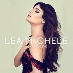 File:Lea Michele - Love Is Alive (Official Single Cover).jpg
