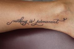 nothing is permanent . . . love