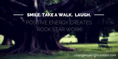 Want more #clients, more #money, more #happiness? It can be as easy as shifting your energy to the positive. It works, I promise! #changerockstars