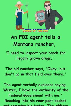 The Rancher and the FBI Agent Grey Water System, Clean Jokes, Joke Of The Day, Story Time, Drugs, Funny Animals, Funny Jokes, Author, Sayings