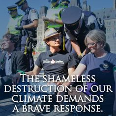 Last year, over 100 Canadians were arrested on Parliament Hill in Ottawa for peacefully protesting Canada's record on climate change. Today, thirteen of them are in court to defend our environmental rights and challenge the destructive climate policies of Canada's government and tar sands industry.