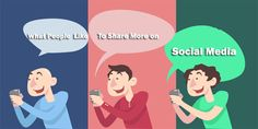 What People Like to Share More on Social Media.