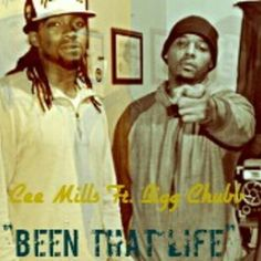 """""""Been That Life""""  Cee Mills Ft. Bigg Chubb by Cee Mills on SoundCloud"""