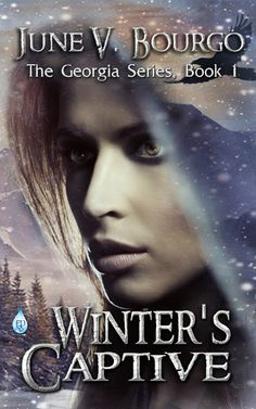 RELEASING SOON Winter's Captive (Book 1 of a series) Available for pre-order now on Amazon