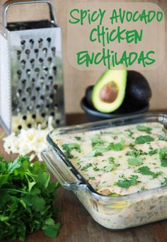 .spicy avocado chicken enchiladas