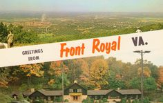 Front Royal is where Skyline Caverns are located. Front Royal, VA