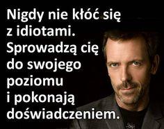 Motto, Aa Quotes, Half Man, Wise Words, Haha, Album, Humor, Memes, Polish
