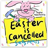 Free Kindle Book -   Children's Books: EASTER IS CANCELLED! (Adorable Bedtime Story/Picture Book About Easter, Being Responsible, and Appreciating the Efforts of Others, for Beginner Readers, 30 Illustrations, Ages 2-8) Check more at http://www.free-kindle-books-4u.com/childrens-ebooksfree-childrens-books-easter-is-cancelled-adorable-bedtime-storypicture-book-about-easter-being-responsible-and-appreciating-the-efforts-of-others-for-beginner-readers-3/