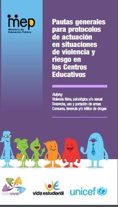 Pautas generales para protocolos de actuación en situaciones de violencia y riesgo en los centros educativos.